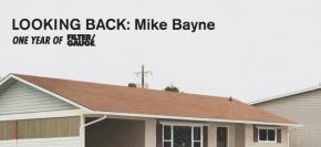 Looking back: MikeBayne